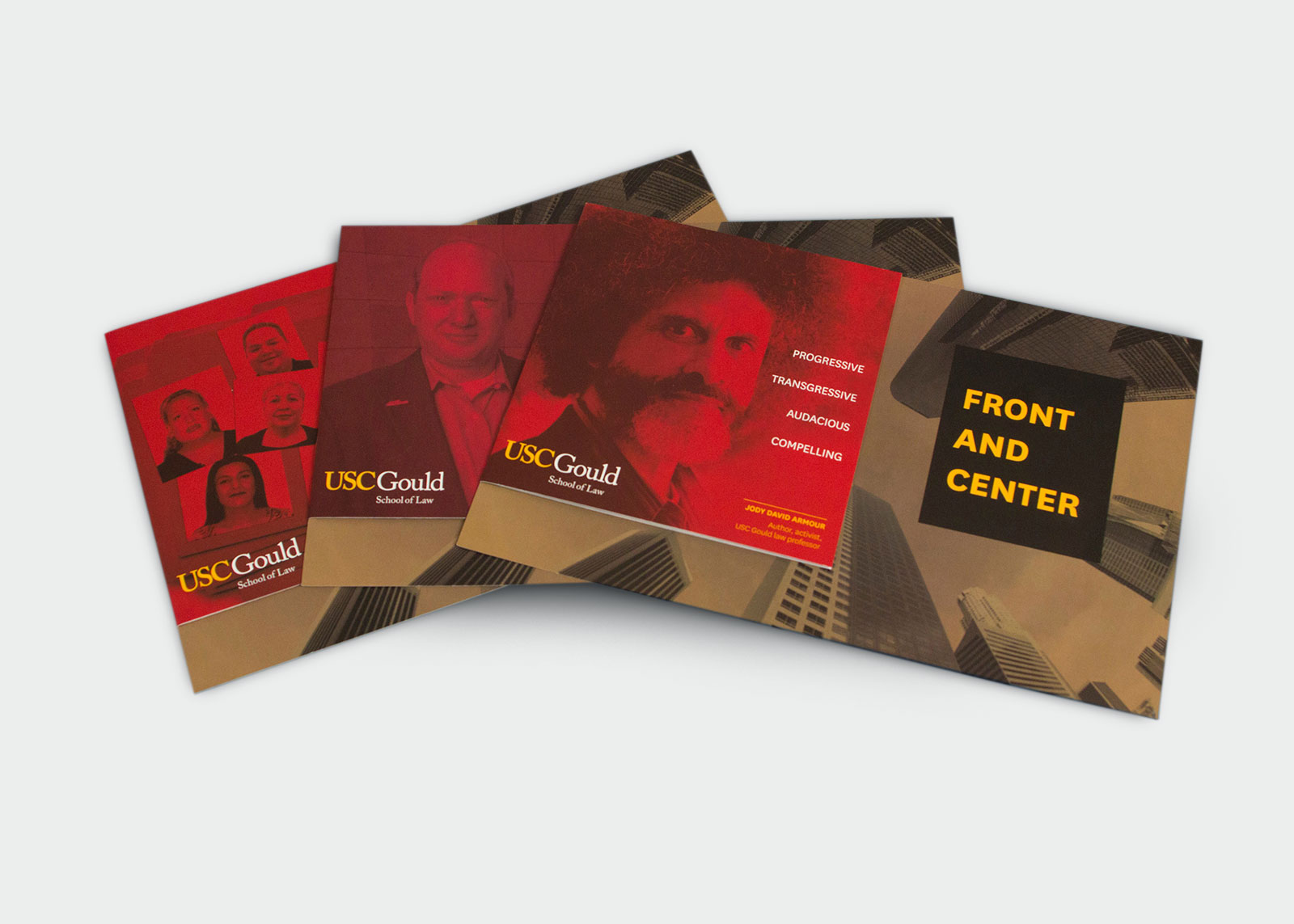 USC Gould School of Law Direct mail campaign showing three mailers with leading faculty on the front covers, as well as Front and Center concept messaging.